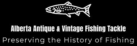 Alberta Antique & Vintage Fishing Tackle