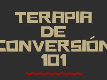 Terapia de conversión 101