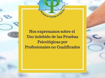 Alertamos acerca del uso indebido de las pruebas psicológicas por profesionales no cualificados