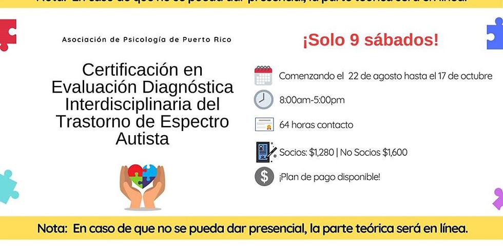 Certificación en Evaluación Diagnóstica Interdisciplinaria del Trastorno del Espectro Autista