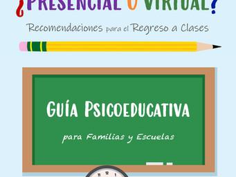 ¿Presencial o Virtual? Recomendaciones para el Regreso a Clases