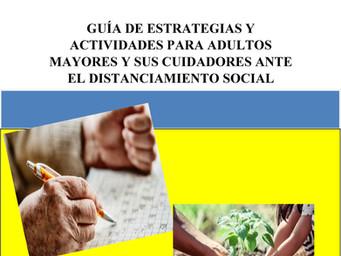 Guía de estrategias y actividades para adultos mayores y cuidadores ante el distanciamiento social