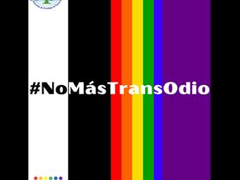 Un mensaje firme y consistente: #NoMásTransOdio