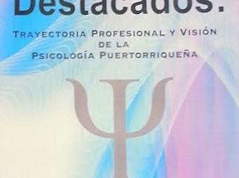 Libro - Psicólogos destacados: Trayectoria profesional de la psicología puertorriqueña