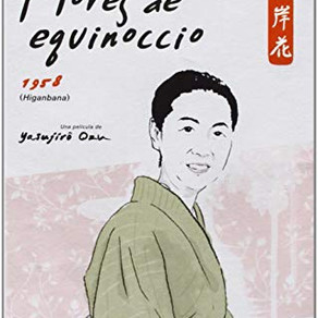 The Equinox as a metaphor for feminism / El equinoccio como metáfora del feminismo en Ozu
