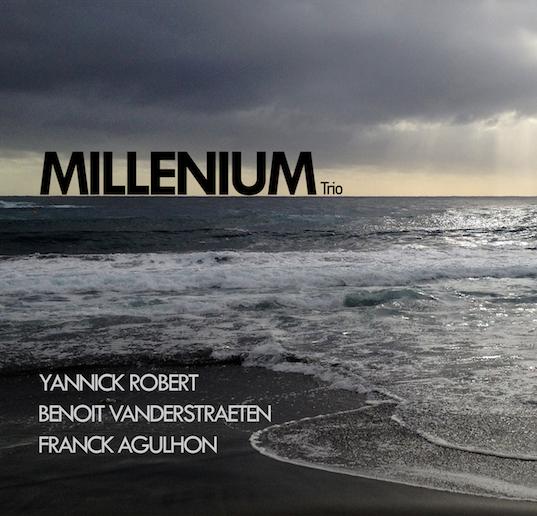 YANNICK ROBERT TRIO Millenium 2018