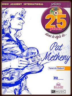 25 Plans dans le style de Pat Metheny