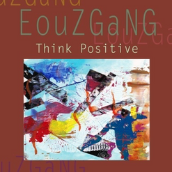 ÉOUZGANG Think Positive 2017