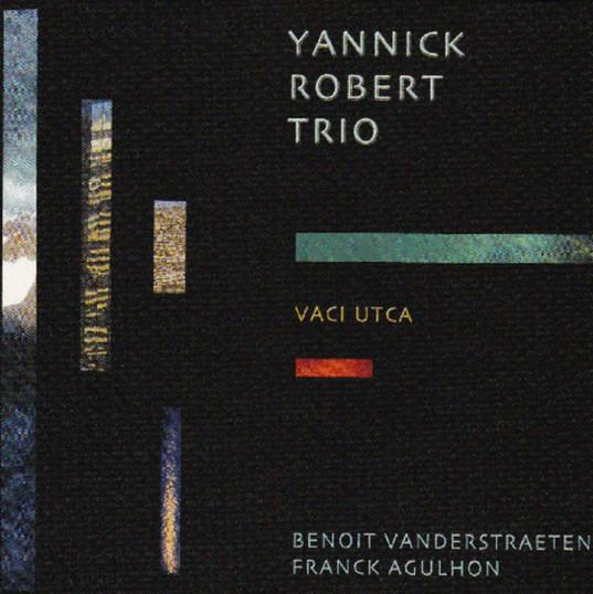 YANNICK ROBERT Vaci Utca 2005