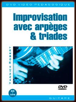 Improvisation avec Triades et Arpèges