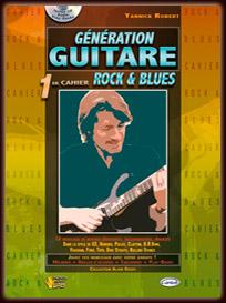Les Cahiers Génération Guitare/Rock et Blues
