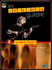 Les Ateliers Guitare de Yannick Robert : Le Mode Dorien
