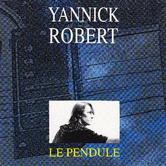 YANNICK ROBERT Le Pendule 1991