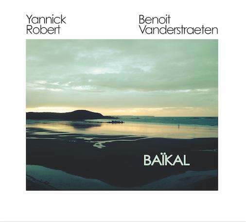 YANNICK ROBER/BENOIT VANDERSTRAETEN Baïkal 2018