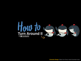 HOW TO : Turn Around (Part2)
