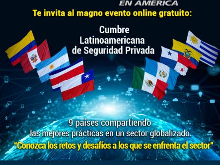 SEGURIDAD EN AMERICA invita a Magno evento. CUMBRE LATILOAMERICANA DE SEGURIDAD PRIVADA