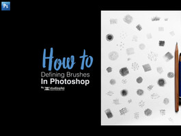 HOW TO : Defining Brushes in Photoshop