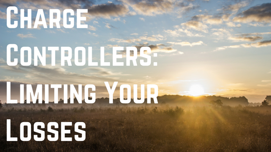 Charge Controllers: Limiting Your Losses Blog Post Title Graphic
