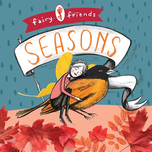 FAIRY FRIENDS: SEASONS