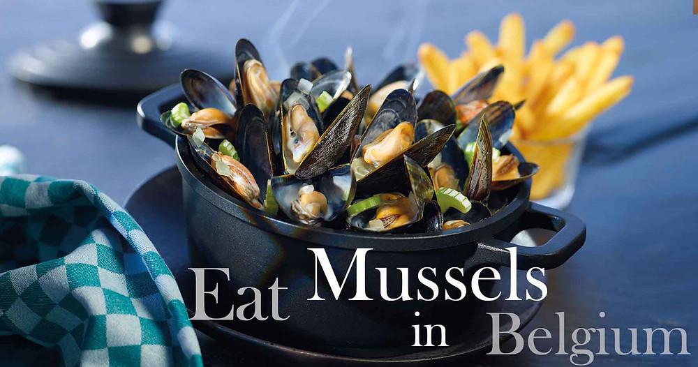 Eat Mussels in Belgium