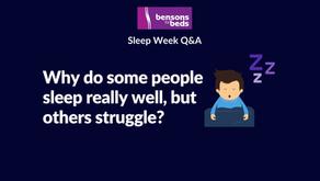 Why do some people struggle with sleep, while others sleep well?