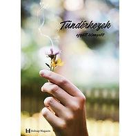 TUNDERKEZEK - Egyutt konnyebb - Holnap M