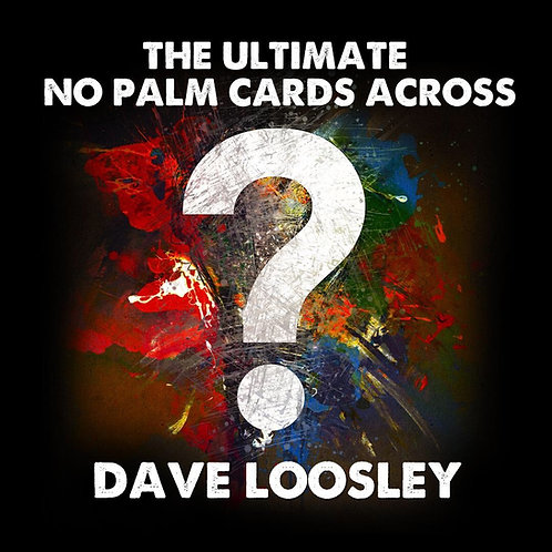 The Ultimate No Palm Cards Across by Dave Loosley