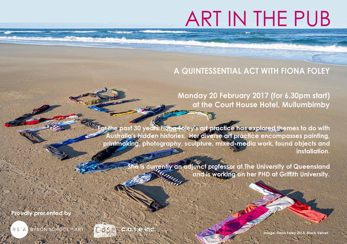 Art in the Pub - Fiona Foley Monday 20th February 2017. 6 pm for a 6.30 pm start.