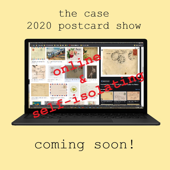 2020 case postcard show.          Coming soon!