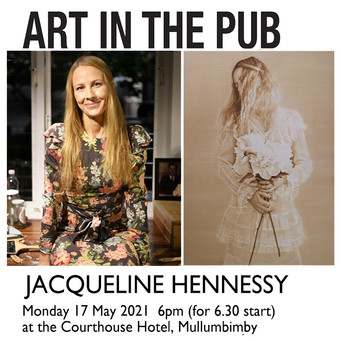 Art in the Pub - Jacqueline Hennessy Monday 17th May 2021