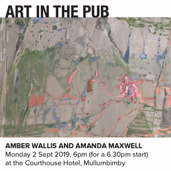 Art in the Pub - Amber Wallace & Amanda Maxwell   Monday 2nd September 2019