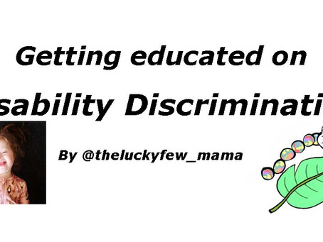 Getting educated on disability discrimination by @theluckyfew_mama