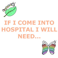 9 IF I COME INTO HOSPITAL I WILL NEED