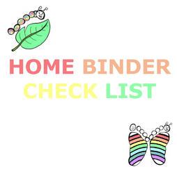 HOME BINDER CHECK LIST.