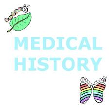5 MEDICAL HISTORY