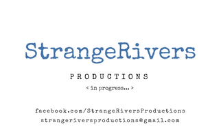 StrangeRivers Productions