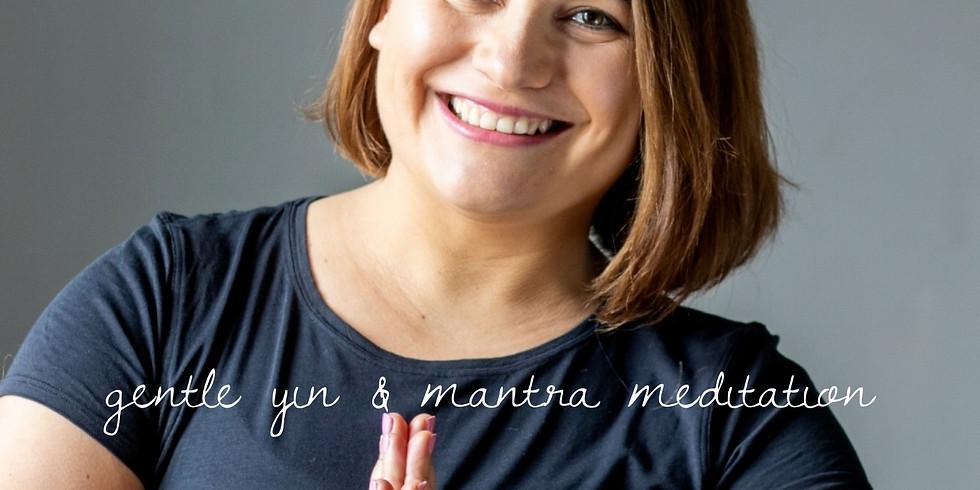 Gentle Yin & Mantra Meditation ✨