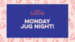 2020169 Miss Lucy's Monday Jug night(FIN