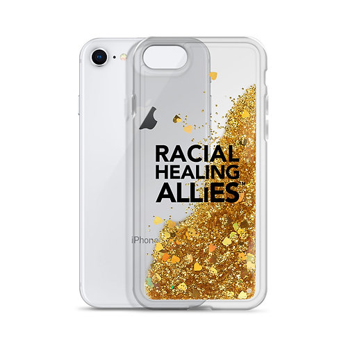 Racial Healing Allies Liquid Glitter Phone Case