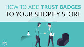 How to Add Trust Badges to Your Shopify Store