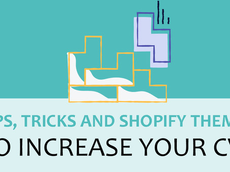 Tips, Tricks and Shopify Themes That Will Increase Your Conversion