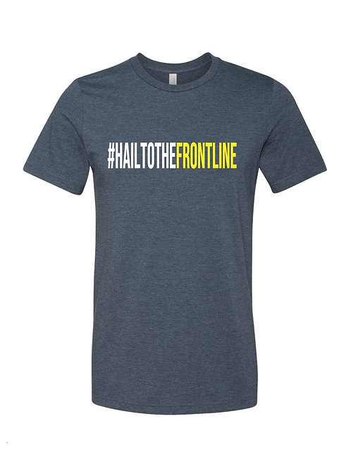 """Hail to the front line"" tee"