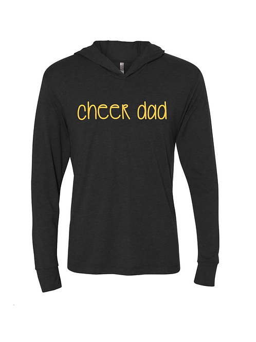 Cheer Dad Hooded Long Sleeve Tee