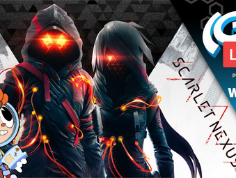 The(G)net LIVE: Scarlet Nexus