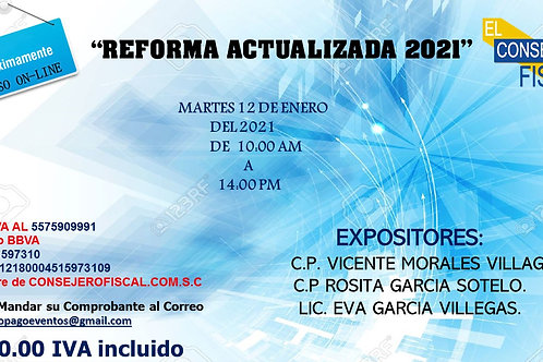 """""""REFORMA ACTUALIZADA 2021"""""""
