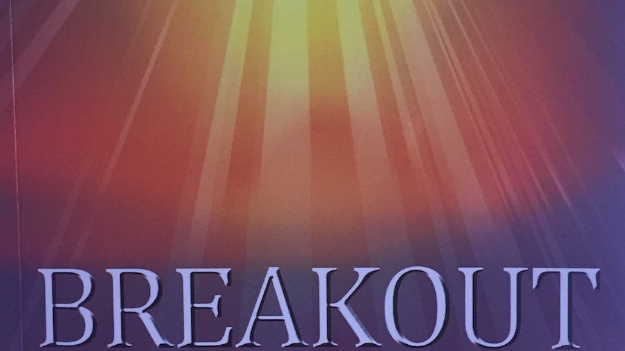Breakout - Finding significance and purpose in your everyday living