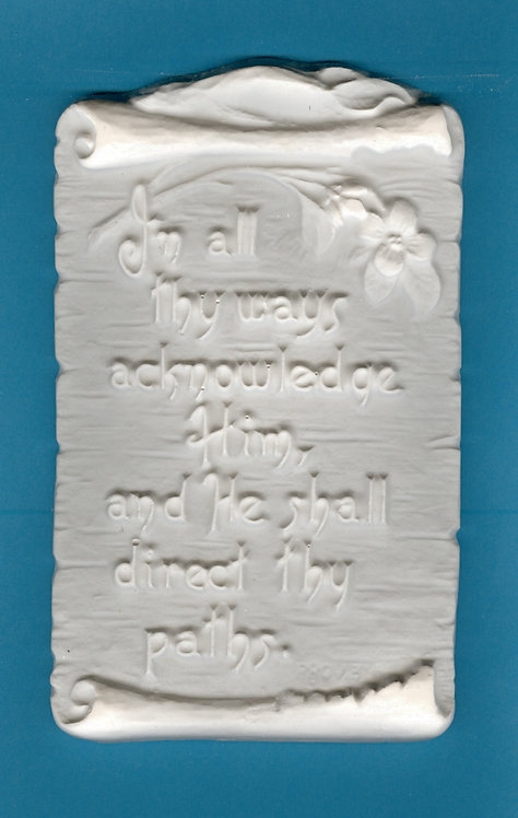 """Bible verse plaques """"In all thy ways..""""plaster of Paris painting project."""
