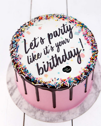 Let's Party Like It's Your Birthday Celebration Cake Cake