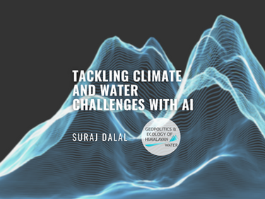 Tackling Climate and Water Challenges in the Himalayas using AI
