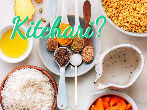 What is Kitchari?